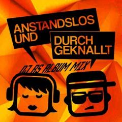 DJ RS - Anstandslos Und Durchgeknallt (DJ Emix (v. DJ RS) AuD Album Mix)