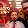 Happy Happy Song Blackmail Irrfan Khan Badshah Aastha Gill Mp4 Mp3