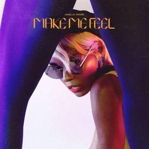 Download lagu Janelle Monáe Make Me Feel (8.46 MB) MP3