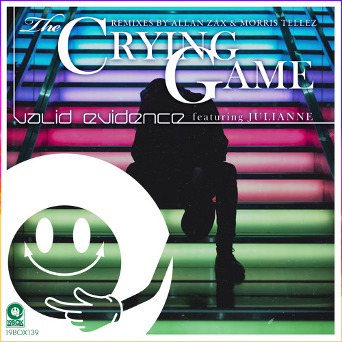 19BOX139 Valid Evidence / The Crying Game-Original Mix(LOW QUALITY PREVIEW)