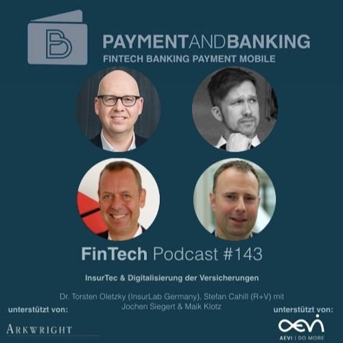 FinTech Podcast #143 - InsurTech  & Digitalisierung der Versicherungen