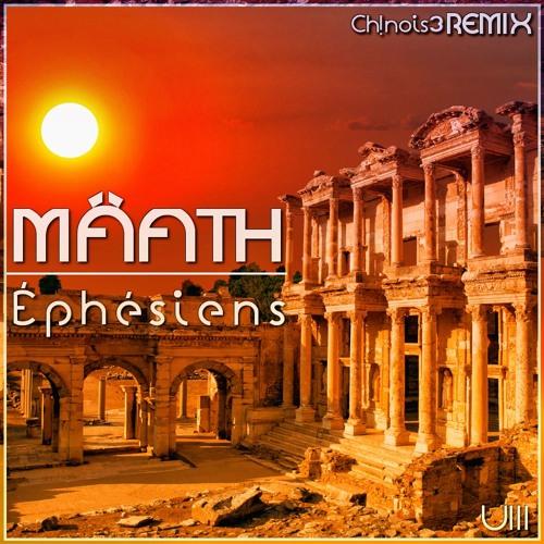 OUT SOON**//Mâath - Éphésiens (Ch!nois3 Remix)
