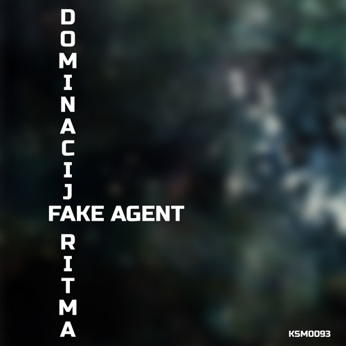 Fake Agent - Dominacija Ritma (Sinisa Lukic Remix)