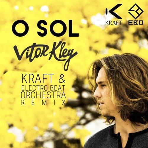 O Sol (KRAFT & Electro Beat Orchestra Remix)