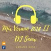 DJ Snow - Mix Veranito II 2018