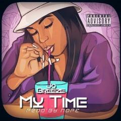 """""""My Time"""" Jo Breeze  {Prod.By Nape} R&B"""