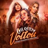 Dani Russo e Mc Pocahontas feat Naiara Azevedo - Oh Quem Voltou