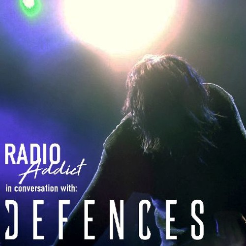 In Conversation With: DEFENCES