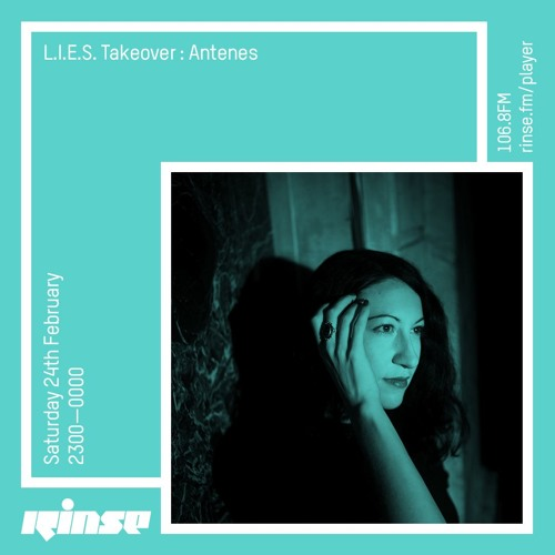 L.I.E.S. Takeover - Antenes - Saturday 24th February 2018