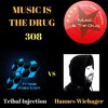 Tribal Injection Vs Hannes Wiehager - Music Is The Drug 308