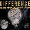P.Nut Citgo xYung Nino- Difference