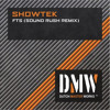Showtek - FTS (Sound Rush Remix)