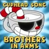 CUPHEAD SONG (BROTHERS IN ARMS) LYRIC VIDEO - DAGames-mc.mp3