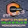CONFUSION-ROMA ON AIR FM 103.3 MONDORADIO - ROMA 24_02_2018