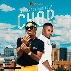 Sugarboy ft. Ycee – Chop