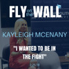 "Kayleigh McEnany: ""I wanted to be in the fight"""