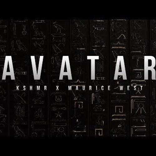 KSHMR & Maurice West - Avatar (Original Mix)