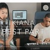 "Kiana Lede - ""Best Part"" X SoulFoodSessions"