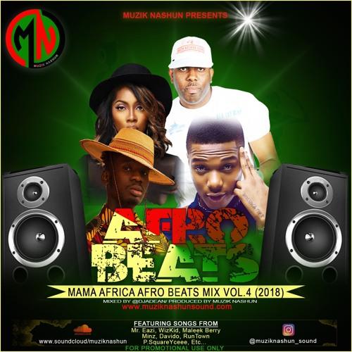 AfroBeats 2018 mix by muziknashun on SoundCloud - Hear the world's