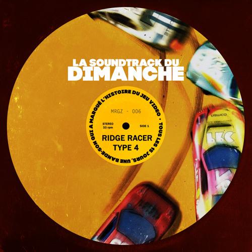 La Soundtrack du Dimanche #06 - Ridge Racer Type 4
