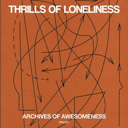 THRILLS OF LONELINESS (Mixed by VillaBEATZ)
