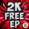 2K FREE EP (Aclypse, Equalizer, Combat, Kryptek, Python and Yngace)(LINK IN BIO)