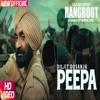 Peepa - Diljit Dosanjh - Rangroot Movie Song - 320Kbps