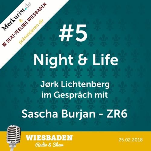 Sascha Burjan im Interview mit J. Lichtenberg - Wiesbaden Radio & Show Staffel 2 - Night & Life # 5