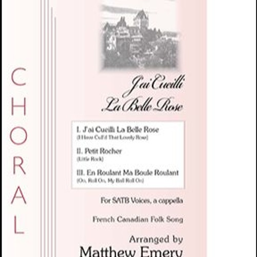 Three French Canadian Folk Songs by Composer - Matthew Emery | Free