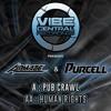 Alphaze & Purcell - Pub Crawl / Human Rights (VCR005)