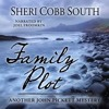 THE FAMILY PLOT by Sheri Cobb South, read by Joel Froomkin
