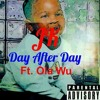 Day after day (Bi93y the kid X Ola wu)