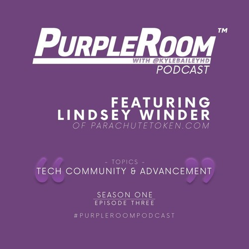 S01E03 - Lindsey Winder of Parachutetoken.com
