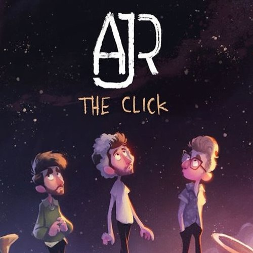 LOOKING FOR: AJR - The Click (Official Album Instrumentals) by