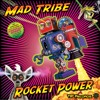 Track 2: Mad Tribe - Rocket Power - 146 BPM - sample