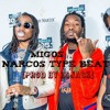 Migos Narcos Type Beat Mp3