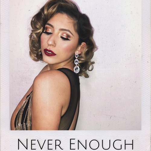 Never Enough - Loren Allred (Cover by Brielle Von Hugel)