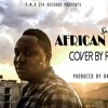 Sauti Sol - AFRICAN STAR COVER (Prod: TmR254)