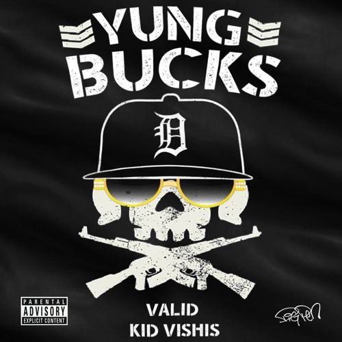 Yung Bucks by Valid & Kid Vishis