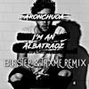 AronChupa - I'm Albatraoz (Blastep & Taxme Remix)[2016]