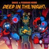 Snails & Pegboard Nerds - Deep In The Night