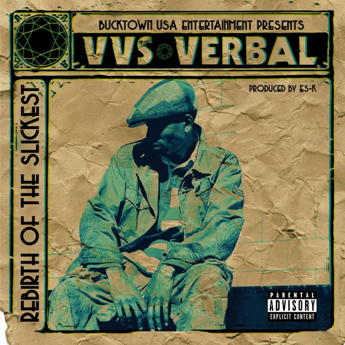 VVS Verbal - Then 2 Now (feat. Sadat X and Craig G)