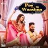 Amrit Maan Ft. DJ Flow- Peg Di Washna(DJ Cekko Singh's Rework)