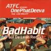 A.T.F.C. Feat. L.i.s.a. M.i.l.l.e.t.t. - B.a.d. H.a.b.i.t. (Paul De Leon) FREE DOWNLOAD!!
