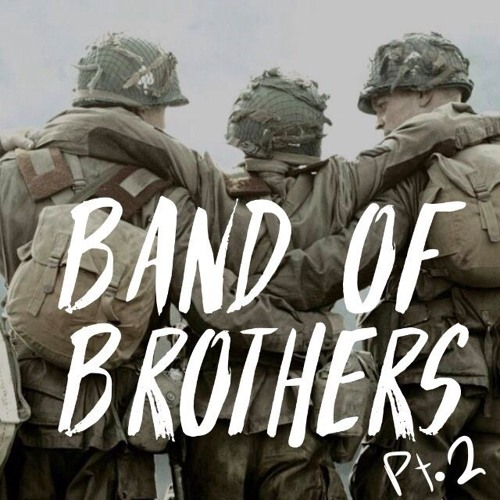 Band of Brothers(2 of 2)