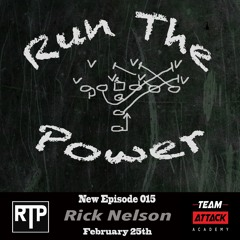 Rick Nelson - Coaching a Variety of Offensive Schemes EP 015