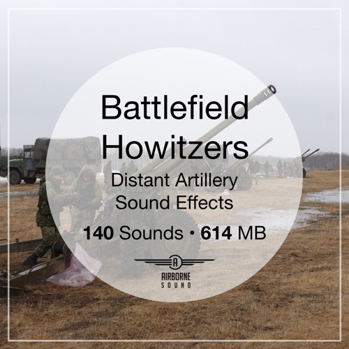 Howitzer Sound Effects Library Preview Montage in Locations