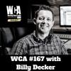 WCA #167 with Billy Decker