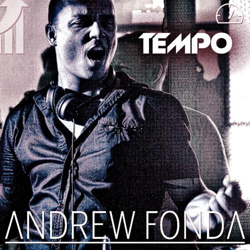Andrew Fonda - Tempo (Original Mix) - FREE DOWNLOAD