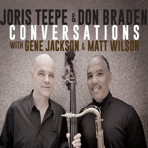 It's You Or No One (JorisTeepe - Don Braden - Conversations) SAMPLE